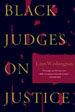 Black Judges on Justice