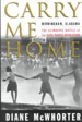 Carry Me Home: Birmingham, Alabama - The climactic Battle of the Civil Rights Revolution
