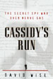 Cassidy's Run: The Street Spy War Over Nerve Gas