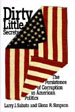 Dirty Little Secrets: The Persistence of Corruption in American Politics