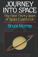 Journey Into Space; The First Thirty Years of Space Exploration