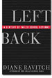 Left Back: A Century of Failed School Reforms