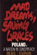 Mad Dreams, Saving Graces Poland: A Nation in Conspiracy