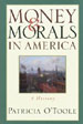 Money & Morals in America