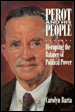 Perot and His People: Disrupting the Balance of Political Power