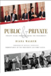 Public & Private: Twenty Years of Photographing the Presidency
