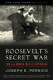 Roosevelt's Secret War:  FDR and World War II Espionage