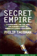 Secret Empire: Eisenhower, The CIA, and The Hidden Story of America's Space Espionage