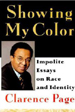 Showing My Color:  Impolite Essays on Race & Identity