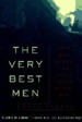 The Very Best Men: Four Who Dared: The Early Years of the CIA